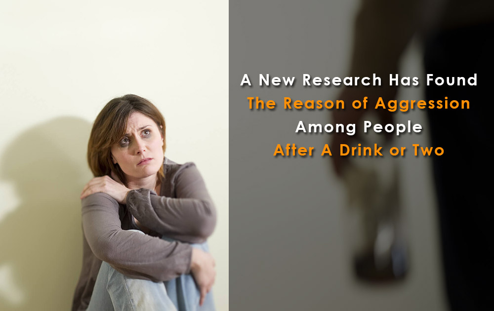 Reason-of-Aggression-After-Drink