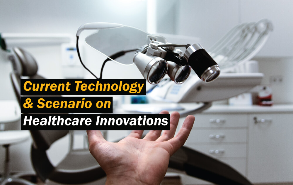 Current-technology-and-scenario-on-healthcare-innovations