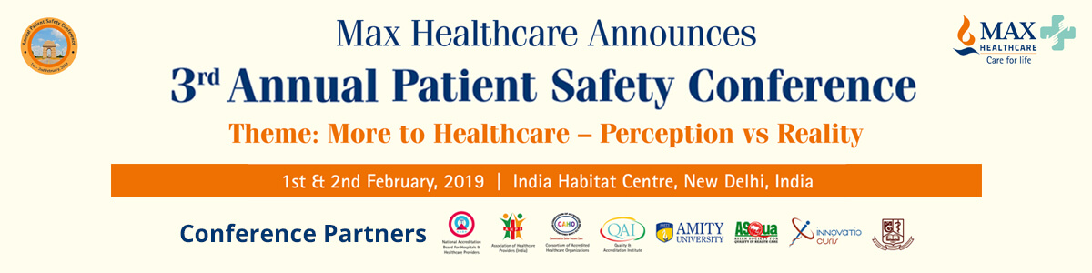 Max Healthcare - 3rd annual patient safety conference