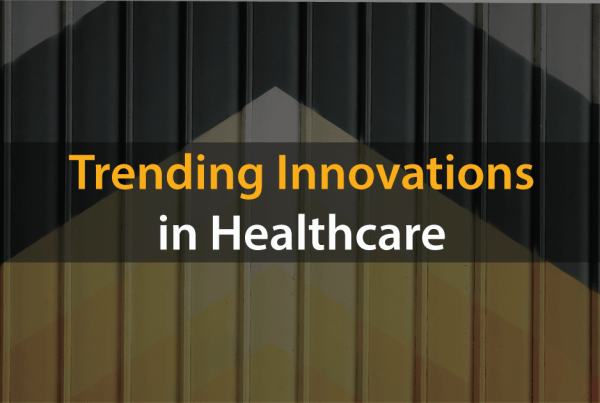 Trending-innovations in Healthcare