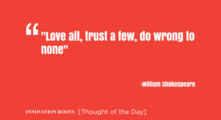 Thought of the day   Innovation Roots  2017