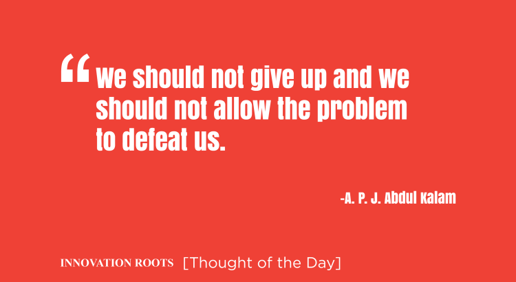 Thought of the day || Innovation Roots || Innoroo