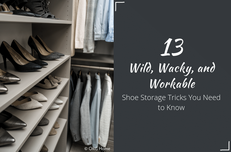 13 wild shoe storage tricks ideas