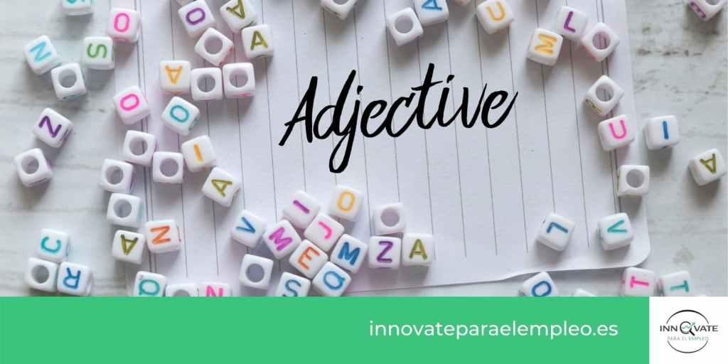 adjetivos positivos para poner en el curriculum