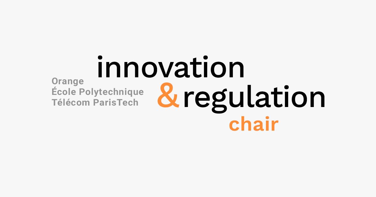 Innovation & Regulation Chair