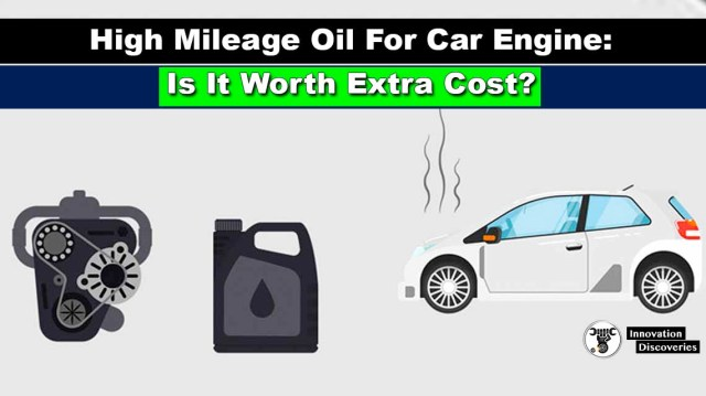 High Mileage Oil For Car Engine: Is It Worth Extra Cost?