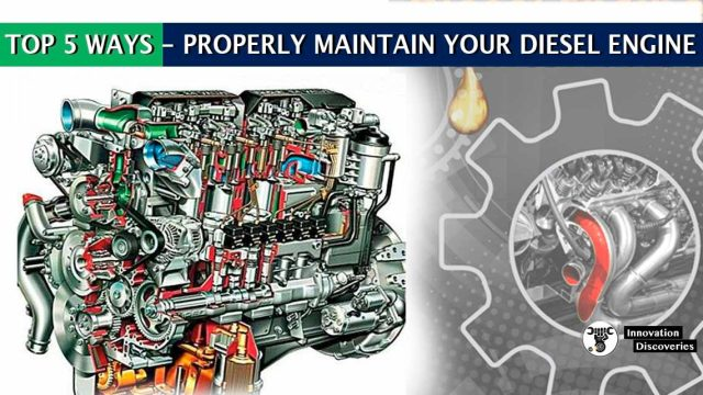 TOP 5 WAYS - PROPERLY MAINTAIN YOUR DIESEL ENGINE