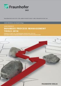 Business Process Management Tools 2014 - Marktüberblick des Fraunhofer IAO