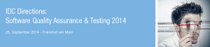 IDC Directions: Software Quality Assurance and Testing 2014