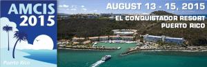 AMCIS 2015 in Puerto Rico