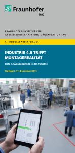 Industrie 4.0 trifft Montagerealität - Forum des Fraunhofer IAO am 12.12.2014