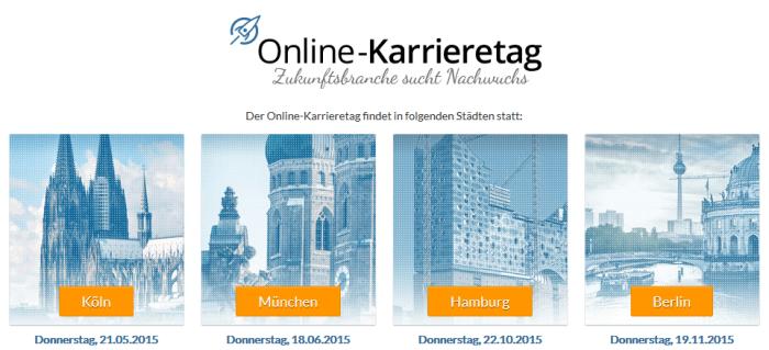 Online-Karrieretag 2015 in München, Köln, Hamburg und Berlin