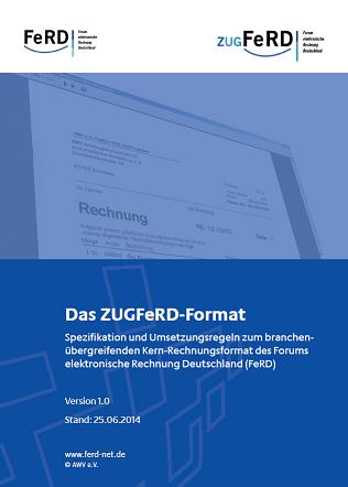 ZUGFeRD: Ein Standard für elektronische Rechnungen
