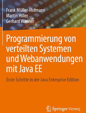 Programmierung von verteilten Systemen und Webanwendungen mit Java EE