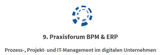 9. Praxisforum BPM & ERP 2016 am 21.6.2016