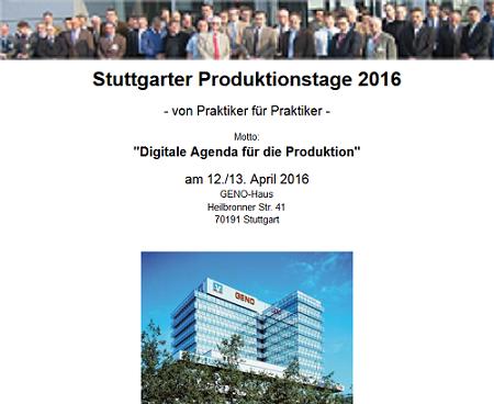 Stuttgarter Produktionstage 2016 - Digitale Agenda für die Produktion