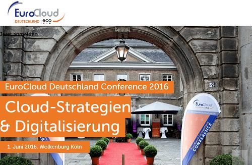 EuroCloud Deutschland Conference 2016 am 1. Juni 2016 in Köln