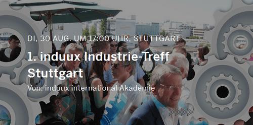 1. induux Industrie-Treff am 30.8. in Stuttgart