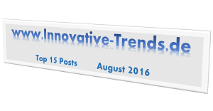 Top 15 Posts im August 2016 auf Innovative Trends