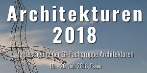 GI-Jahrestagung Architekturen 2018 in Essen