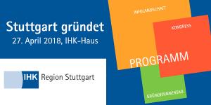 Stuttgart gründet - Event der IHK Region Stuttgart