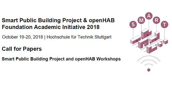 Smart Public Building Project & openHAB Academic Initiative 2018 (CfP und Save-the-Date)