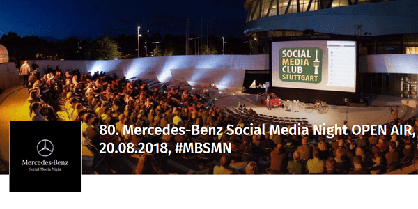 80. Mercedes-Benz Social Media Night (#MBSMN) OPEN AIR am 20.08.2018