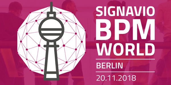 Signavio BPM World 2018 am 20.11.2018 in Berlin u.a. mit SAP, Zalando und KPMG