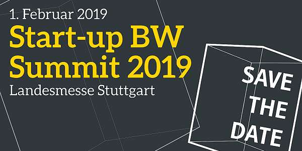 Start-up BW Summit 2019 am 1. Februar in Stuttgart (Save-the-Date)