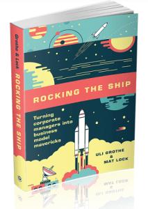 Rocking the Ship - Disruptive Geschäftsmodelle entwickeln