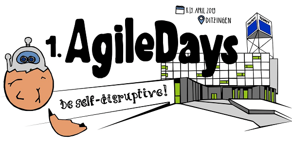 1. AgileDays@TRUMPF am 8.+9.4.2019 in Ditzingen bei Stuttgart #agileTRUMPF19
