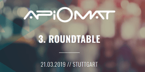 3. ApiOmat Roundtable in Stuttgart