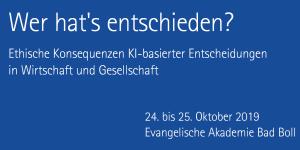"""Tagung """"Ethische Konsequenzen KI-basierter Entscheidungen"""""""