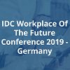 IDC Workplace of the Future 2019 in München