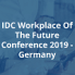 IDC Workplace of the Future Conference 2019