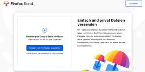Firefox Send - Einzelne Dateien einfach und sicher teilen bzw. versenden