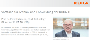 Prof. Dr. Peter Hofmann, Chief Technology Officer der KUKA AG (CTO)
