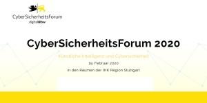 CyberSicherheitsForum 2020 in Stuttgart
