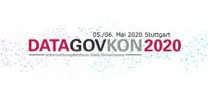 DATAGOVKON 2020 am 5.+6. Mai in Stuttgart: Data Governance + Data Quality #datagovkon