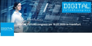 Digital FUTUREcongress 2020 in Frankfurt