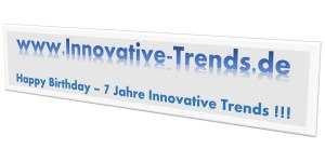 7 Jahre Innovative Trends