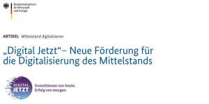 Digital Jetzt - Förderprogramm des BMWi