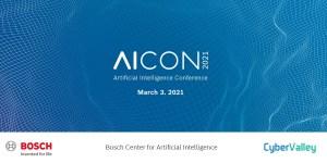 AICON 2021 - Virtuelle Konferenz von Bosch und CyberValley