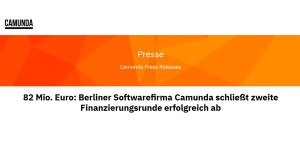Camunda erhält Finanzierung von 82 Mio. Euro