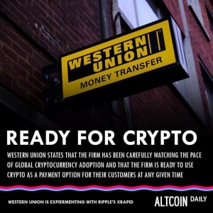 Western Union is Ready For Cryptocurrency (BTC/Blockchain)