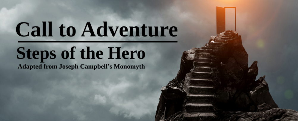 Innovative Literacy - Call to Adventure - Steps of the Hero - How to Write a Novel With Prompts