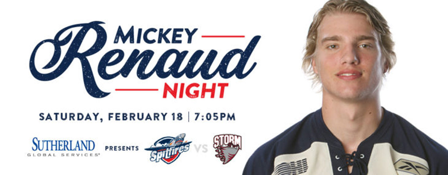 Mickey Renaud NightGuelph Storm @ Windsor Spitfires