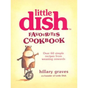 Little Dish Favourites Cookbook by Hillary Graves