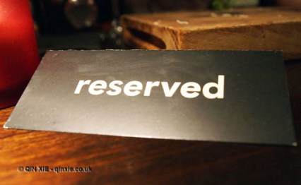 Reserved sign at Malmaison, London