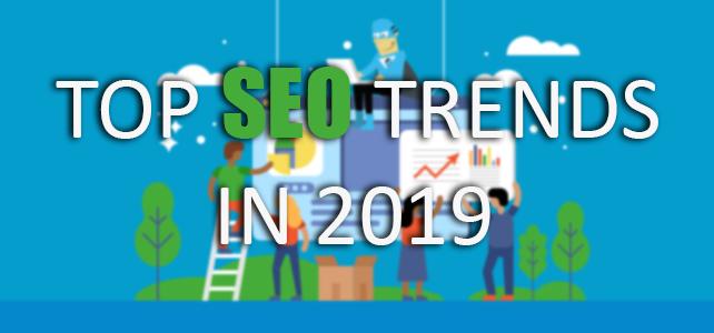 Top Seven SEO Trends in 2019